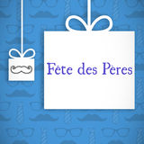 Fete de peres message Royalty Free Stock Photography