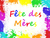 Fete des meres, meaning Mothers day in French, in a paint spashes frame Stock Image