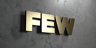 Few - Gold sign mounted on glossy marble wall  - 3D rendered royalty free stock illustration. This image can be used for an online website banner ad or a print Stock Image