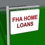 FHA Loans Shows Federal Housing Administration 3d Illustration. FHA Home Loans Showing Federal Housing Administration 3d Illustration Stock Photos