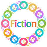 Fiction Colorful Rings Circular. Fiction text written over abstract colorful background Stock Image