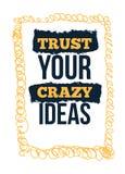 Fidi delle vostre idee pazze Arte motivazionale della parete su fondo giallo Manifesto ispiratore, concetto di successo lifestyle illustrazione vettoriale