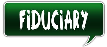 FIDUCIARY on green dialogue word balloon. Stock Images