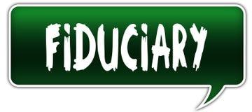 FIDUCIARY on green dialogue word balloon. Illustration stock illustration