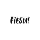 Fiesta. Cinco de Mayo mexican hand drawn lettering phrase isolated on the white background. Fun brush ink inscription. For photo overlays, greeting card or t Stock Photography