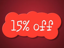 Fifteen Percent Off Indicates Promotion Save And Offer Stock Images