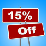 Fifteen Percent Off Shows Advertisement Promotional And Placard. Fifteen Percent Off Indicating Merchandise Save And Sale Royalty Free Stock Photo
