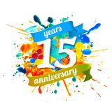 15 years anniversary. Splash paint. Fifteen years anniversary. Vector watercolor splash paint vector illustration