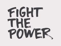 Fight the power. Resist! lettering. Fight for your human rights. Fight the power. Resist lettering. Fight as a girl. Don`t give up Stock Image