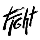 Fight t-shirt lettering. Calligraphy inspiration graphic design typography element. Hand written card. Simple  sign. Eps10 Royalty Free Stock Image