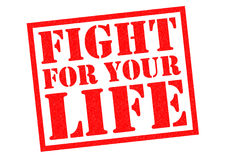 FIGHT FOR YOUR LIFE Royalty Free Stock Image