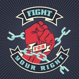 Fight for your right. Raised protest human fist. Retro revolution poster design. Vintage Fight for your right lettering quote with hand fist. Vector t-shirt Stock Photos