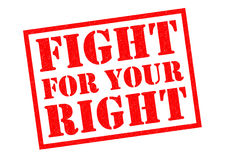 FIGHT FOR YOUR RIGHT Royalty Free Stock Image