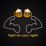 Fight for your right to drink a beer Royalty Free Stock Image