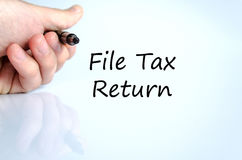 File tax return text concept Royalty Free Stock Photos