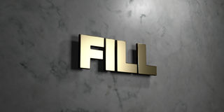 Fill - Gold sign mounted on glossy marble wall  - 3D rendered royalty free stock illustration. This image can be used for an online website banner ad or a Stock Image