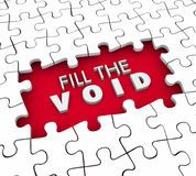 Fill the Void Puzzle Pieces Fulfillment Empty Space 3d Illustrat. Ion Royalty Free Stock Photo