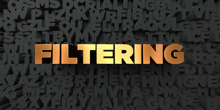 Filtering - Gold text on black background - 3D rendered royalty free stock picture Stock Photo