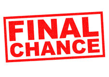 FINAL CHANCE Royalty Free Stock Photo