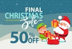 Final Christmas Sale Holiday Discount 50 Poster. Final Christmas sale holiday discount 50 off poster Santa and Elf putting presents boxes into sack on winter Stock Photos