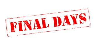 Final days. Rubber stamp with text final days inside,  illustration Royalty Free Stock Image