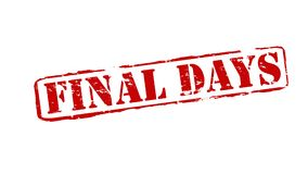 Final days. Rubber stamps with text final days inside,  illustration Royalty Free Stock Images