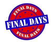 Final days. Stamp with text final days inside,  illustration Royalty Free Stock Images