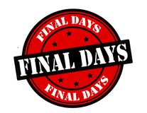 Final days. Stamp with text final days inside,  illustration Stock Image