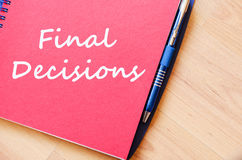 Final decisions write on notebook Royalty Free Stock Photography