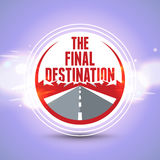 The final destination. RGB. Vector contains transparent objects and blends Royalty Free Stock Image