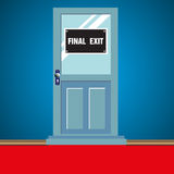 Final exit door. Abstract colorful background with a door on which is written the text final exit Royalty Free Stock Photos