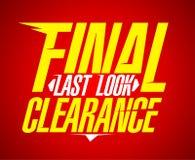 Final last look clearance design. Final last look clearance sale design Stock Photo