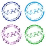 Final Notice badge isolated on white background. Flat style round label with text. Circular emblem vector illustration Stock Images