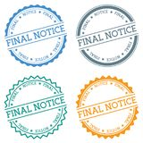 Final notice badge isolated on white background. Flat style round label with text. Circular emblem vector illustration Stock Photo