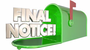 Final Notice Bill Due Warning Words Mailbox. 3d Illustration Stock Photo