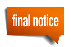 Final notice orange speech bubble. On white Royalty Free Stock Image
