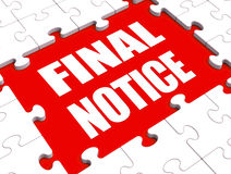 Final Notice Puzzle Shows Last Reminder. Final Notice Puzzle Showing Last Reminder Or Payment Overdue Royalty Free Stock Images