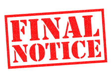 FINAL NOTICE Stock Photography