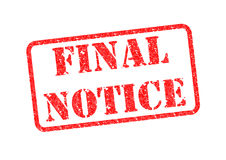 FINAL NOTICE. `FINAL NOTICE` Red Stamp over a white background Stock Image