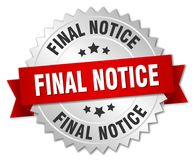 Final notice. Silver badge with red ribbon Royalty Free Stock Photos