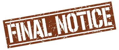 Final notice stamp. Final notice square grunge sign isolated on white.  final notice Royalty Free Stock Photo