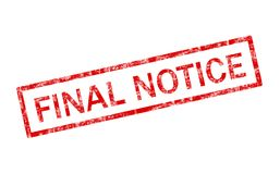 Final notice stamp. Grunge illustration of a final notice stamp Stock Photo