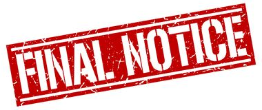 Final notice stamp. Final notice square grunge sign isolated on white.  final notice Royalty Free Stock Photos