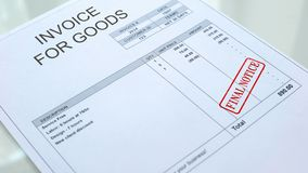 Final notice stamped on invoice for goods commercial document, accountancy. Stock photo royalty free stock image