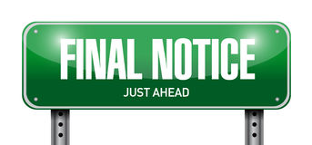Final notice street sign illustration design. Over a white background Royalty Free Stock Photo