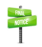 Final notice street sign illustration design Stock Photography