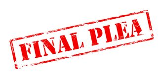 Final plea. Rubber stamp with text final plea inside,  illustration Royalty Free Stock Image