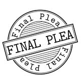 Final Plea stamp typ. Final Plea stamp. Typographic label, stamp or logo Royalty Free Stock Images