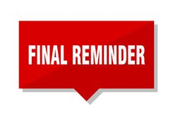 Final reminder price tag. Final reminder red square price tag Royalty Free Stock Photo