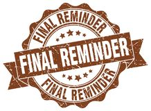 Final reminder seal. stamp. Final reminder round seal isolated on white background. final reminder Stock Image